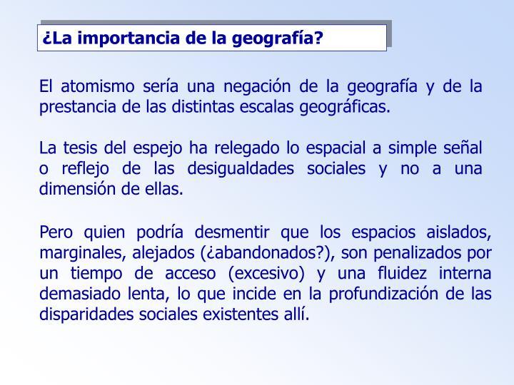 ¿La importancia de la geografía?