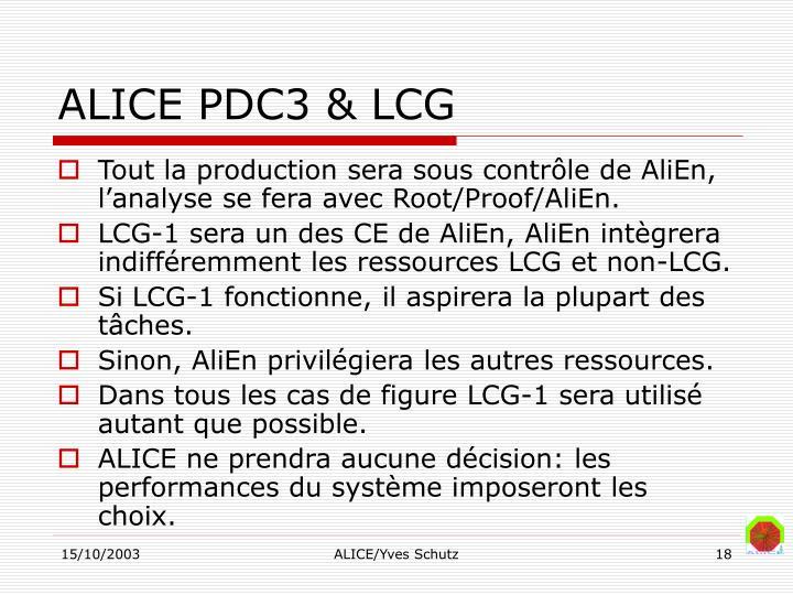ALICE PDC3 & LCG