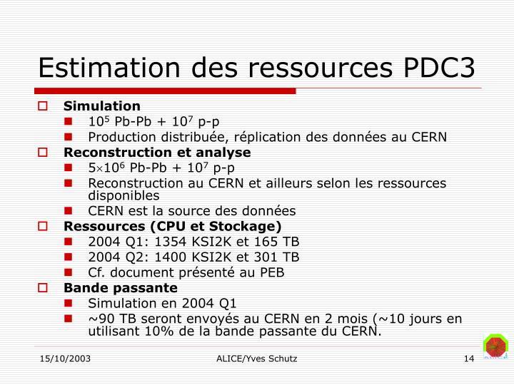 Estimation des ressources PDC3