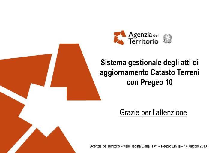 Sistema gestionale degli atti di aggiornamento Catasto Terreni con Pregeo 10
