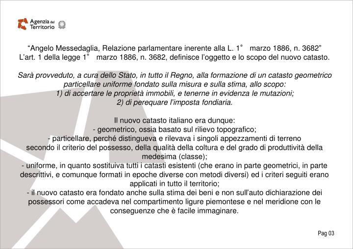 """""""Angelo Messedaglia, Relazione parlamentare inerente alla L. 1° marzo 1886, n. 3682"""""""