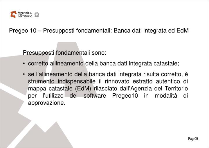 Pregeo 10 – Presupposti fondamentali: Banca dati integrata ed EdM