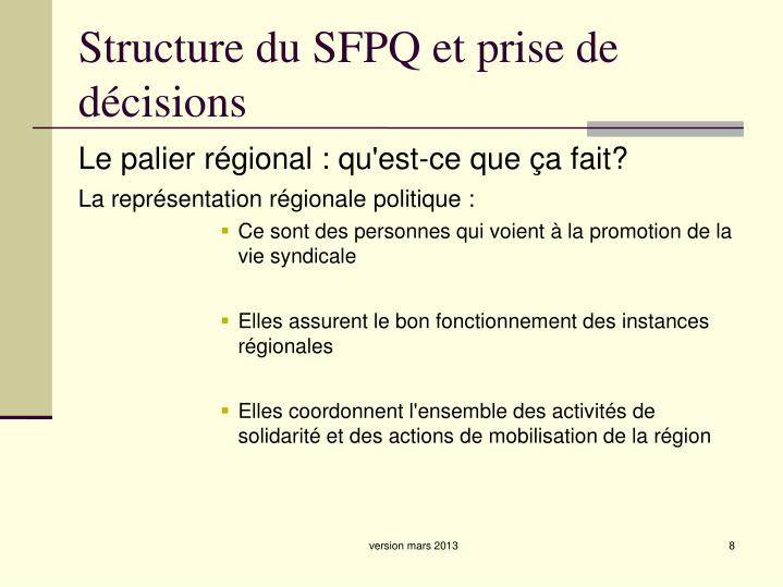 Structure du SFPQ et prise de décisions