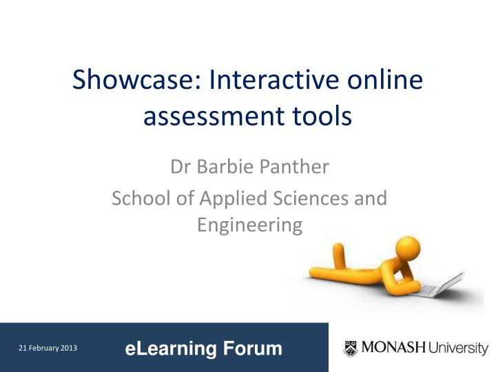 Showcase interactive online assessment tools