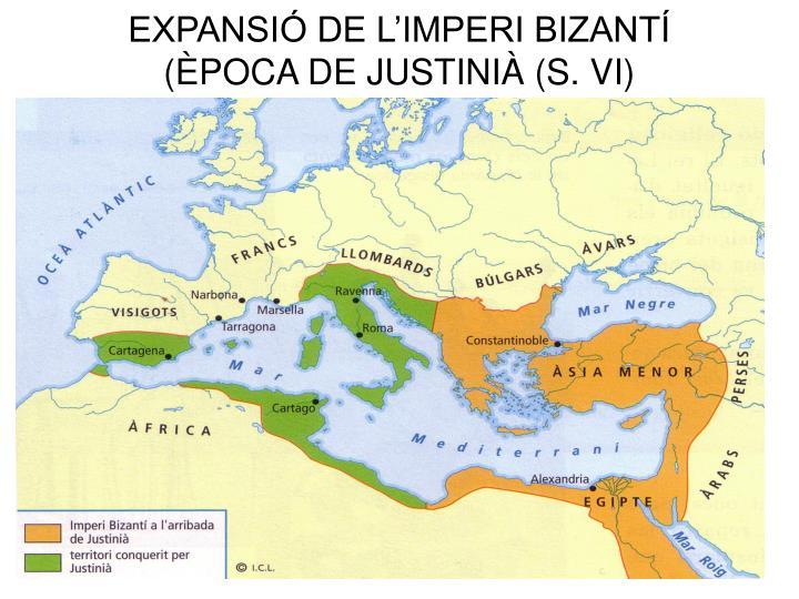 EXPANSIÓ DE L'IMPERI BIZANTÍ