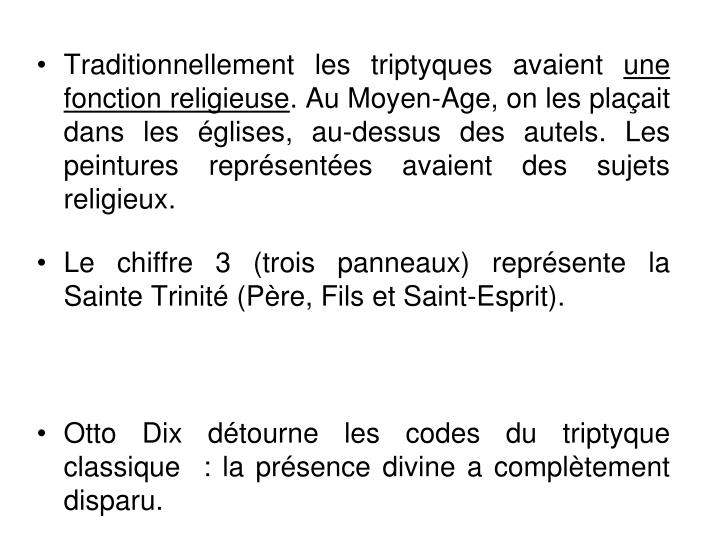 Traditionnellement les triptyques avaient