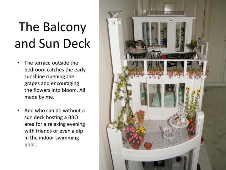 The Balcony and Sun Deck