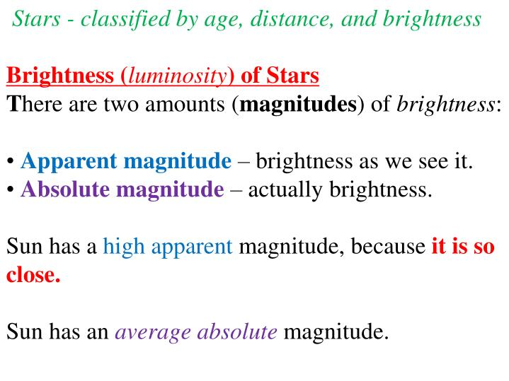 Stars - classified by age, distance, and brightness