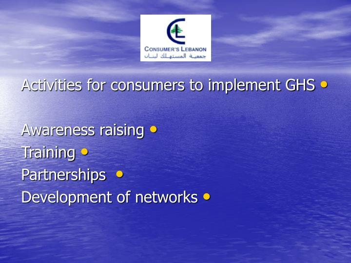 Activities for consumers to implement GHS