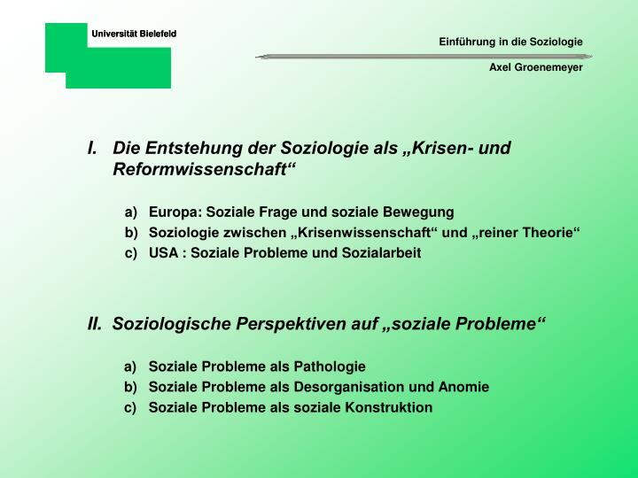 """Die Entstehung der Soziologie als """"Krisen- und Reformwissenschaft"""""""