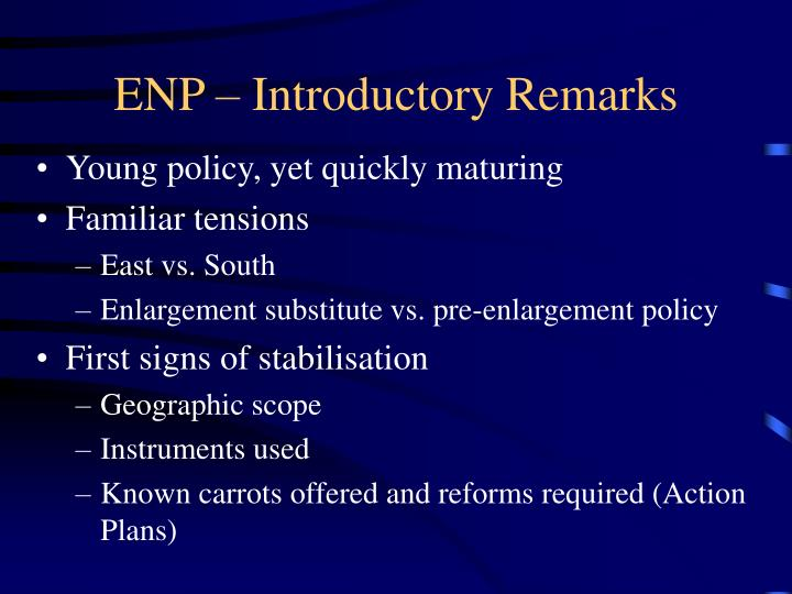 ENP – Introductory Remarks