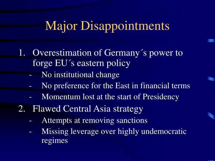 Major Disappointments