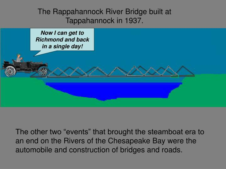 The Rappahannock River Bridge built at Tappahannock in 1937.