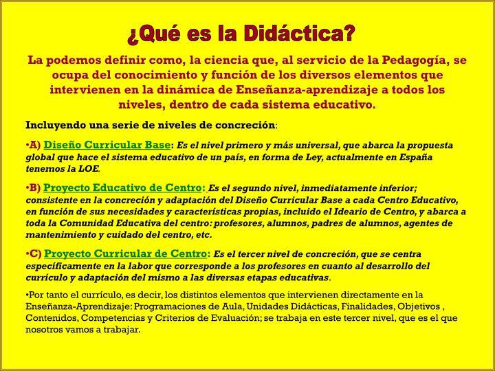 ¿Qué es la Didáctica?