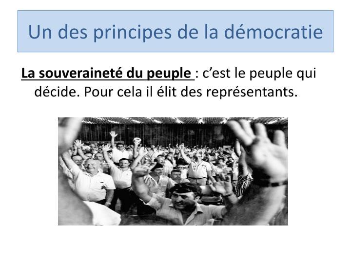 Un des principes de la démocratie