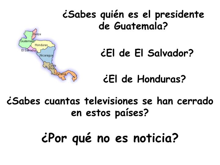 Sabes quin es el presidente de Guatemala?