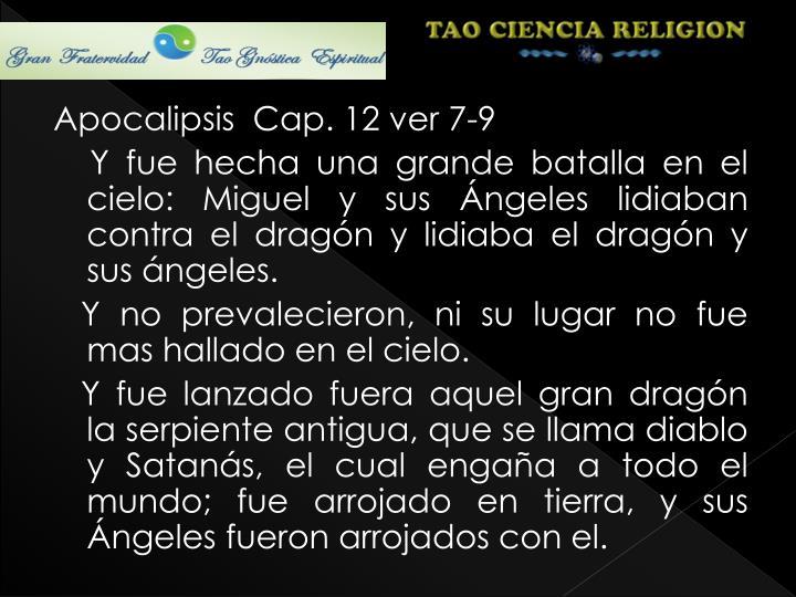 Apocalipsis  Cap. 12 ver 7-9