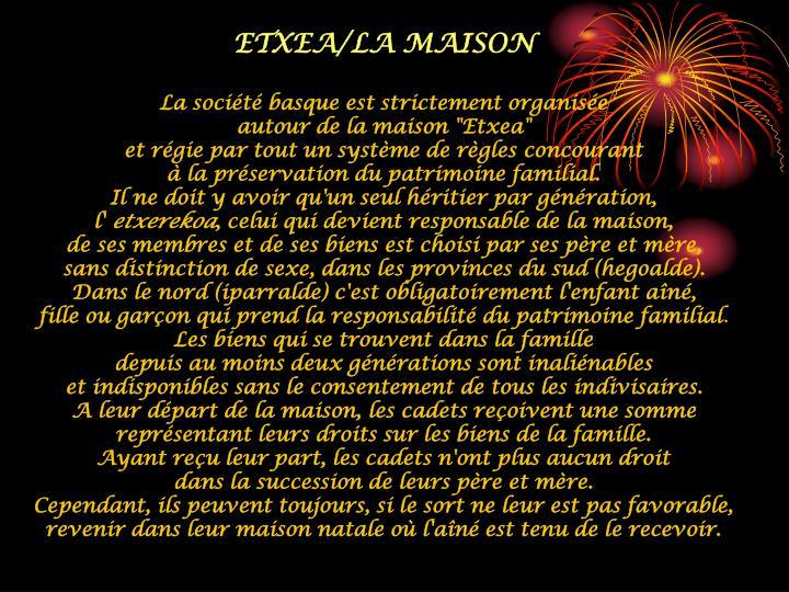 ETXEA/LA MAISON