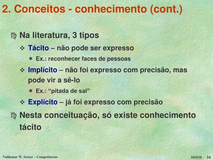 2. Conceitos - conhecimento (cont.)
