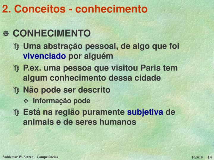 2. Conceitos - conhecimento