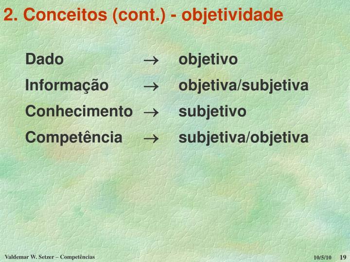 2. Conceitos (cont.) - objetividade