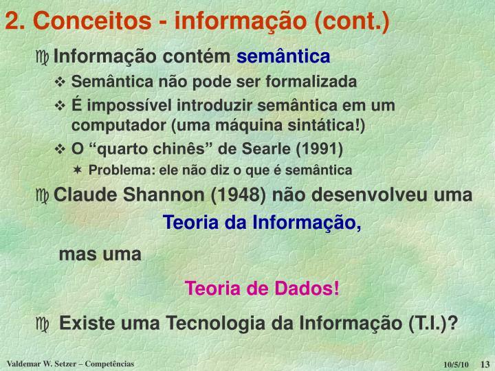 2. Conceitos - informação (cont.)