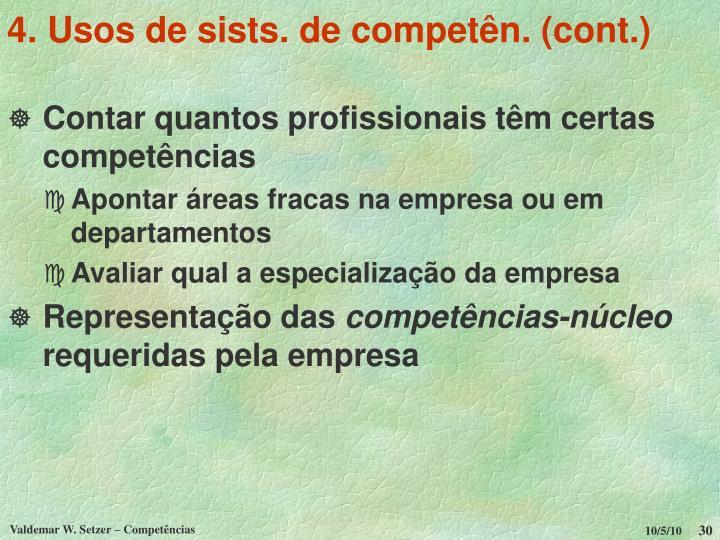 4. Usos de sists. de competên. (cont.)