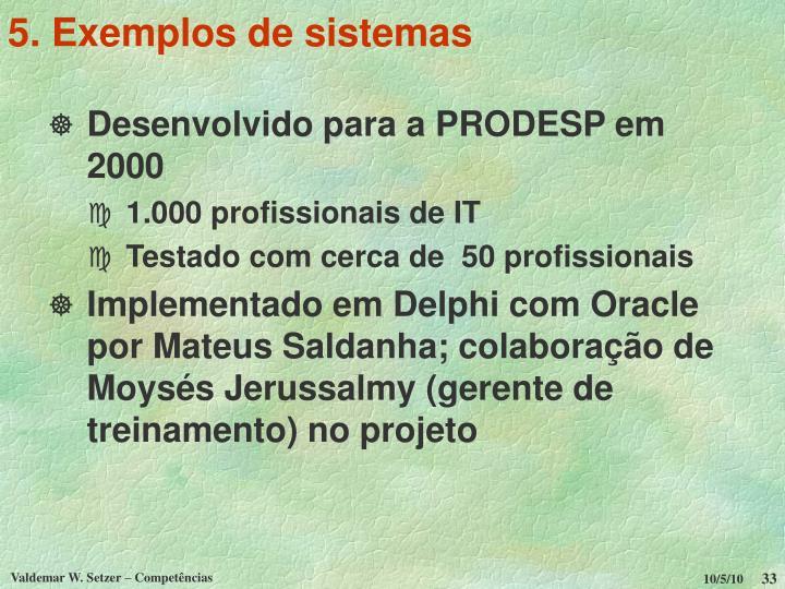 5. Exemplos de sistemas