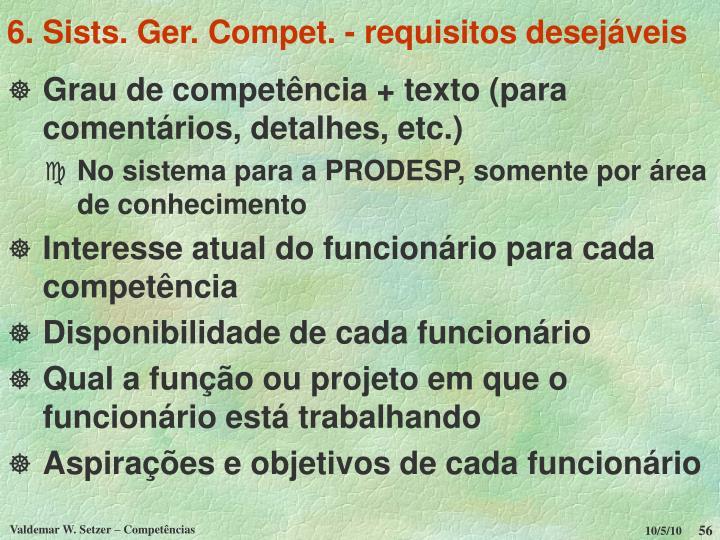 6. Sists. Ger. Compet. - requisitos desejáveis