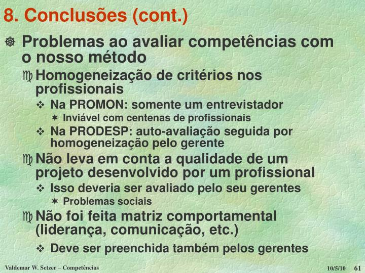 8. Conclusões (cont.)