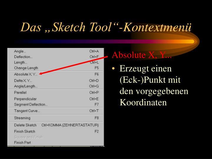 "Das ""Sketch Tool""-Kontextmenü"