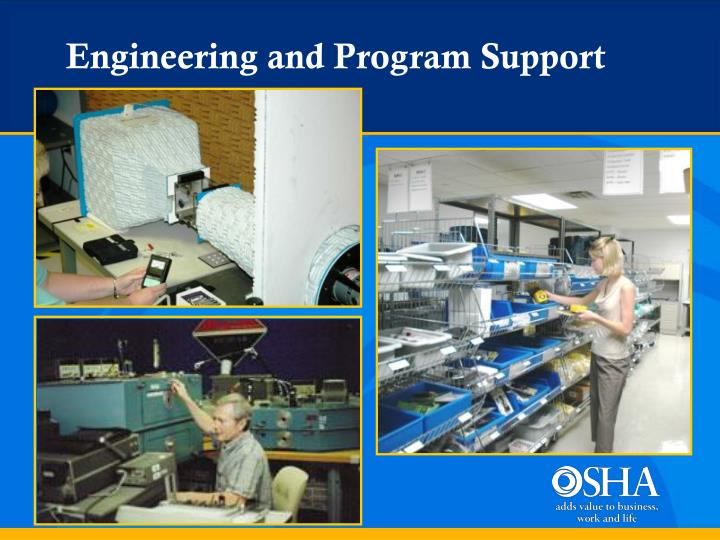 Engineering and Program Support