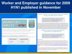 worker and employer guidance for 2009 h1n1 published in november