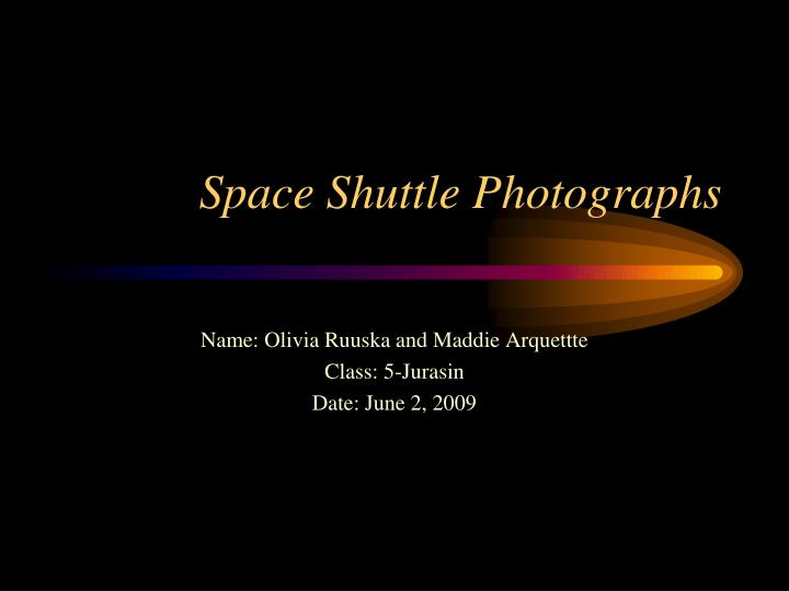Space shuttle photographs