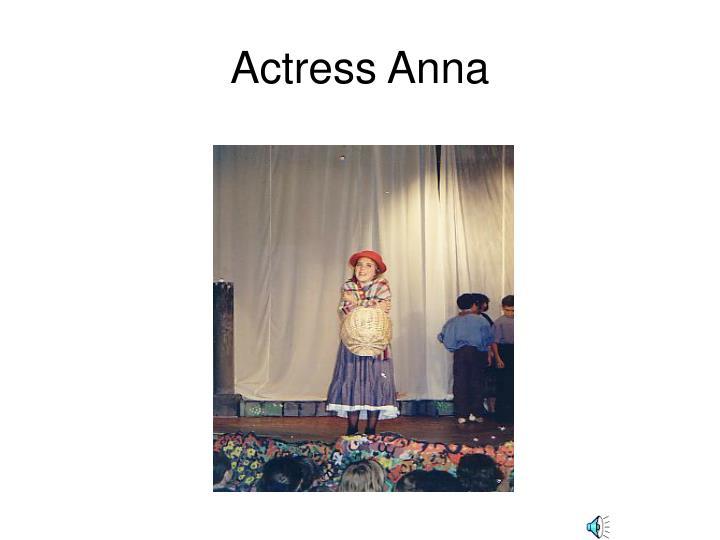 Actress Anna