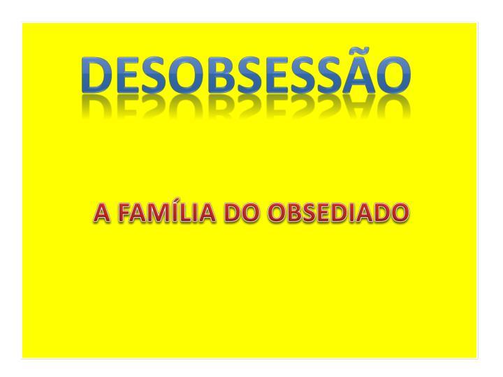 DESOBSESSÃO