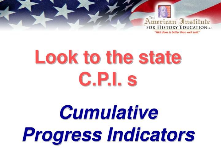 Look to the state C.P.I. s