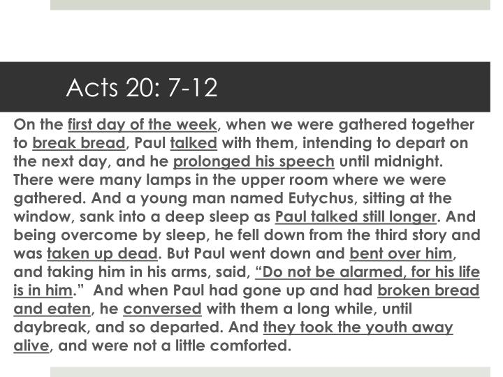Acts 20: 7-12