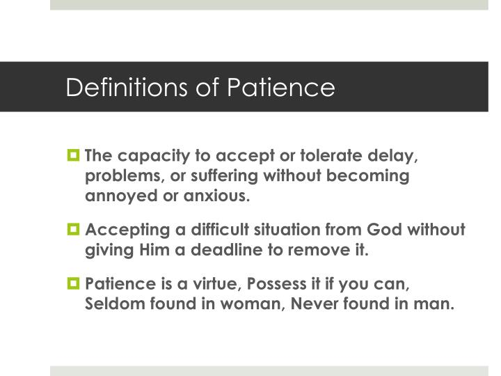 Definitions of Patience