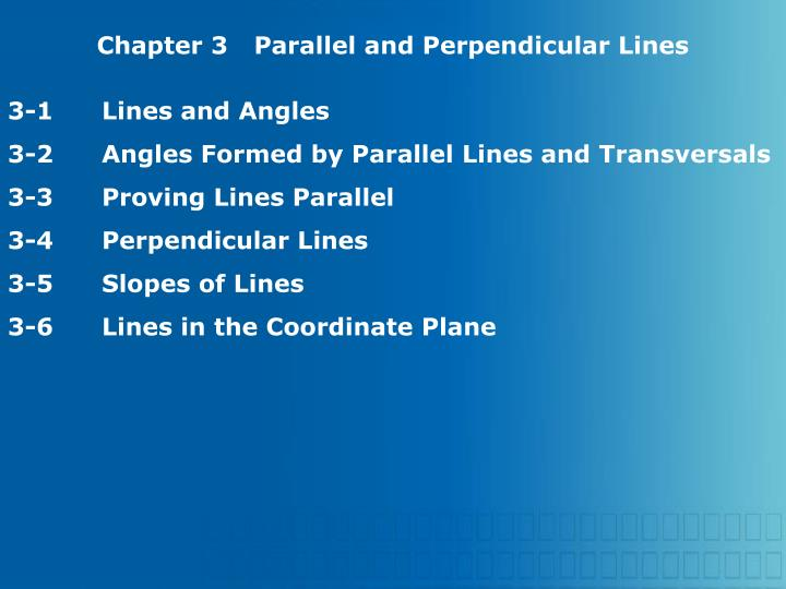 Chapter 3Parallel and Perpendicular Lines