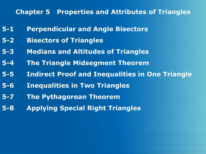 Chapter 5Properties and Attributes of Triangles