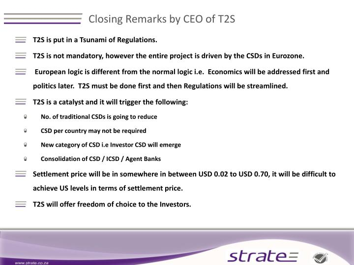 Closing Remarks by CEO of T2S