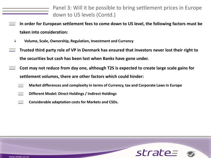 Panel 3: Will it be possible to bring settlement prices in Europe down to US levels (Contd.)