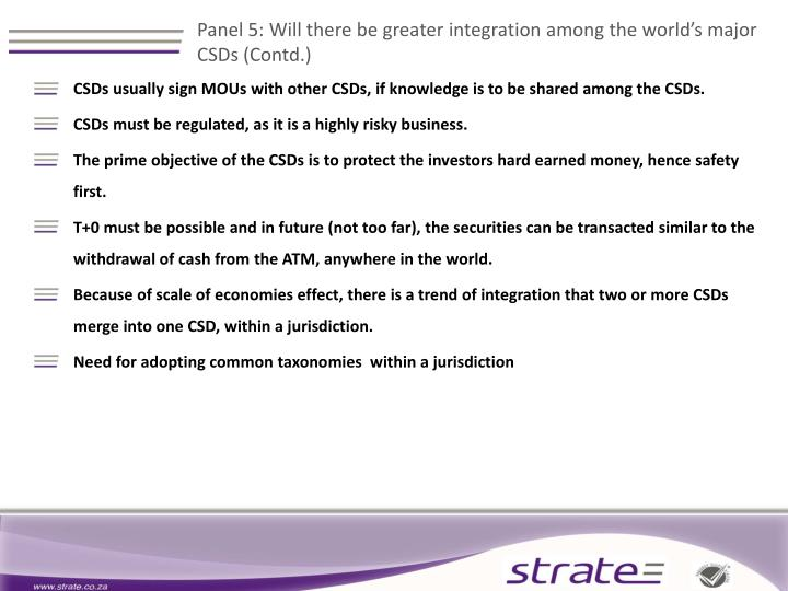 Panel 5: Will there be greater integration among the world's major CSDs (Contd.)