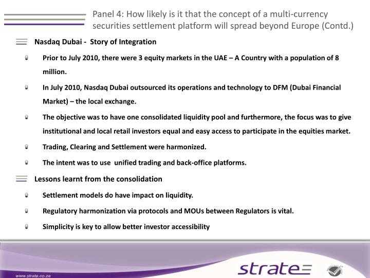 Panel 4: How likely is it that the concept of a multi-currency securities settlement platform will spread beyond Europe (Contd.)