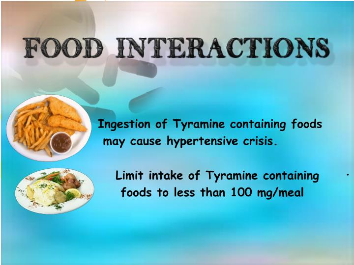 Ingestion of Tyramine containing foods