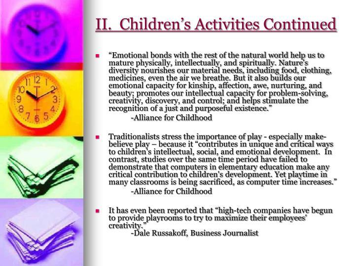 II.  Children's Activities Continued
