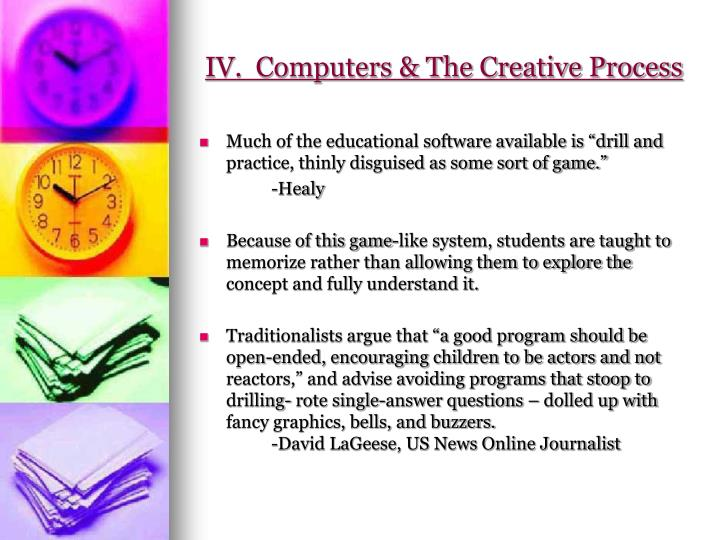 IV.  Computers & The Creative Process