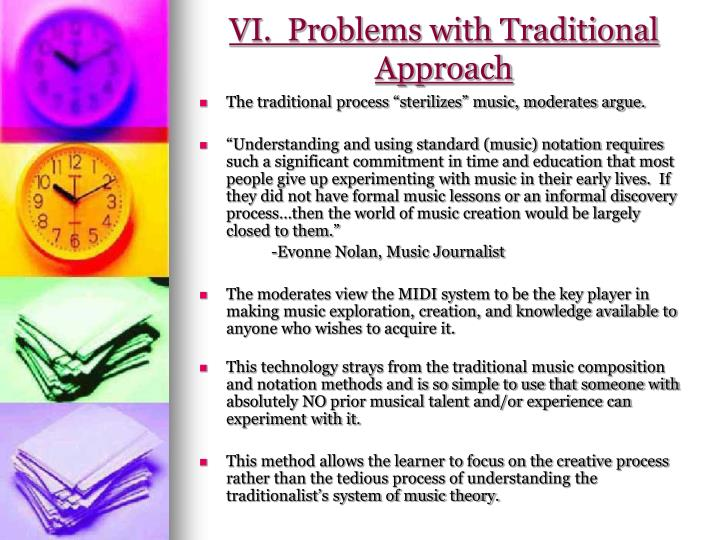 VI.  Problems with Traditional Approach