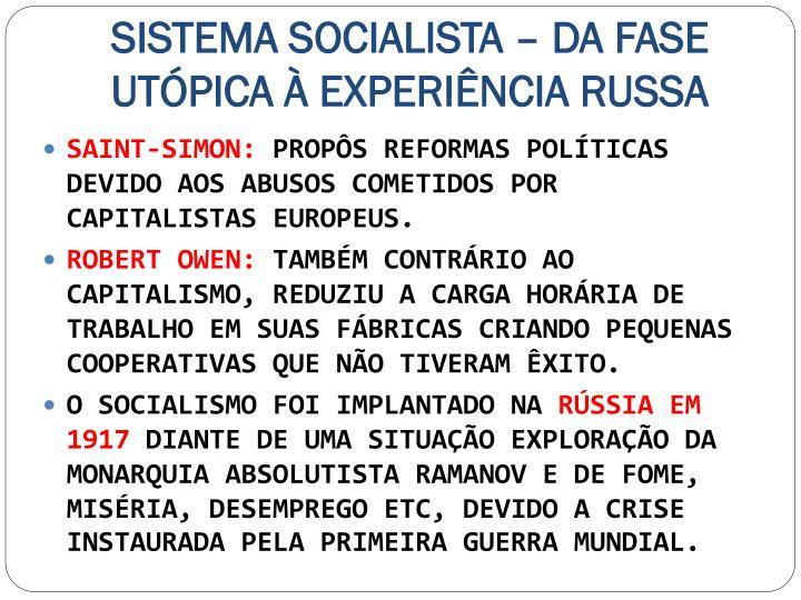 SISTEMA SOCIALISTA – DA FASE UTÓPICA À EXPERIÊNCIA RUSSA